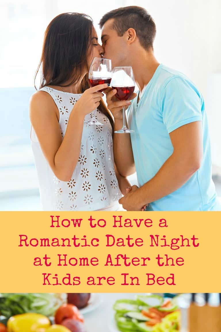 how to have a romantic date night at home after the kids are in bed