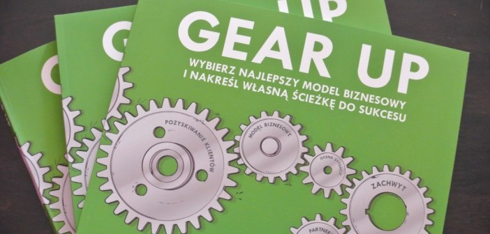 Gear up – przygotuj grunt pod swój biznes!