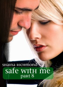 Safe With Me, Part 8