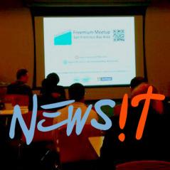 freemiumsfbay newsit Freemium: Think about the paying part first! – Freemium Meetup Feb 2013