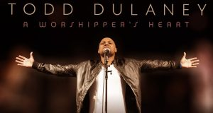 Todd Dulaney-A Worshipper's Heart-Album cover art (1)