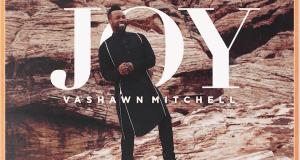 VaShawn Mitchell Joy