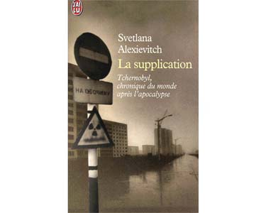 Svetlana Alexievitch – La Supplication