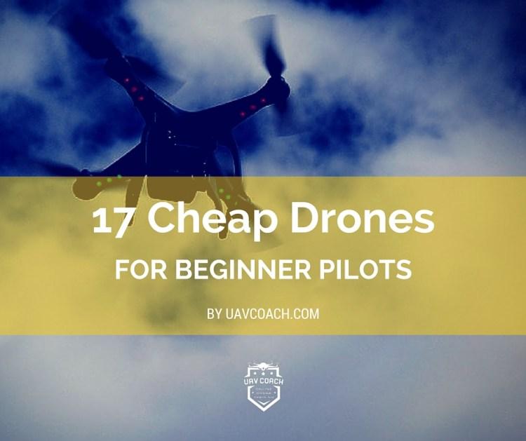 Cheap Drones for Beginner Pilots