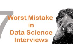worst mistakes in data science interview