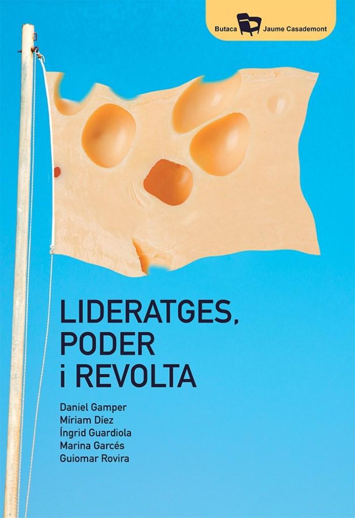 """Coberta del llibre """"Lideratges poder i revolta""""."""