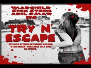 sick-steen-try-n-escape-feat-madchild-adil-omar