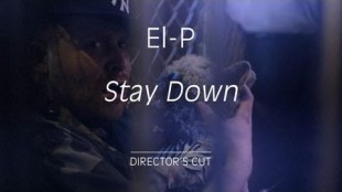 El-P ft. Nick Diamonds &#8211; &#8220;Stay Down&#8221;
