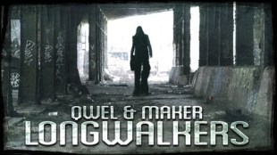 "Qwel & Maker – ""Long Walkers"""