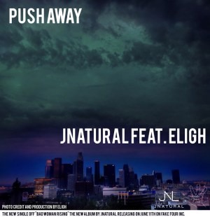 jnatural-push-away-ft-eligh