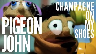 "Pigeon John – ""Champagne On My Shoes"""