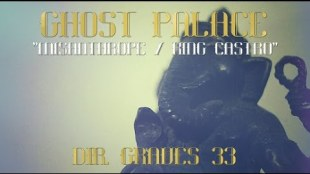 Ghost Palace – """"