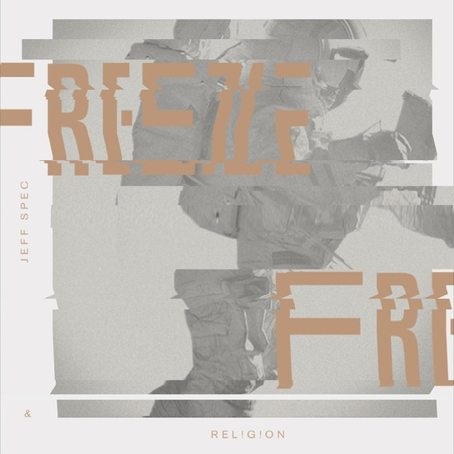 Jeff Spec & REL!G!ON - Freeze