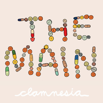 The Main - Clamnesia
