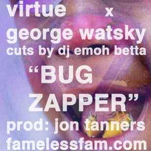 virtue-x-george-watsky-bug-zapper
