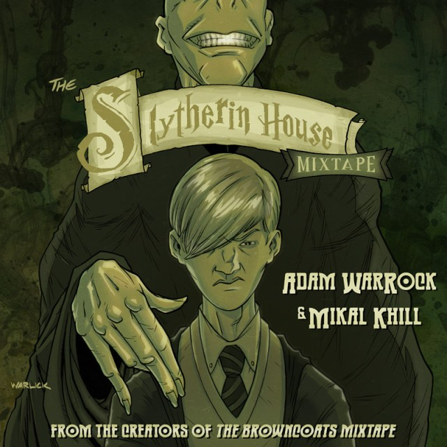 Adam WarRock &amp; Mikal kHill - The Slytherin House Mixtape