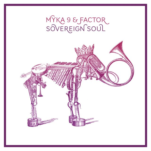 Myka 9 &amp; Factor - Sovereign Soul