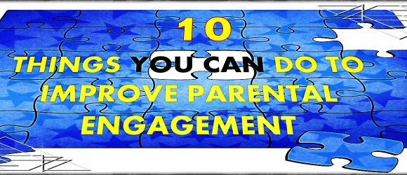10 Things You Can Do To Improve Parental Engagement by @jigsawschoolapp