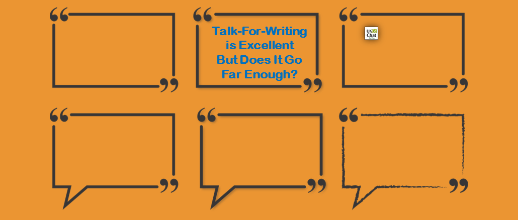 Talk-For-Writing Is Excellent But Does It Go Far Enough? by @lit4pleasure