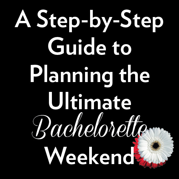 story ultimate bachelorette planning guide