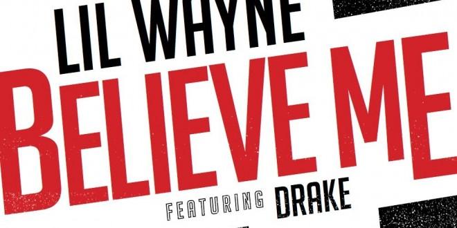 lil-wayne-believe-me-Feat.-drake1-660x330