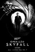007 – Operação Skyfall (007 Skyfall, 2012, EUA) [C#098]