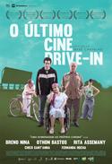 O Último Cine Drive-In | Crítica | Brasil, 2015