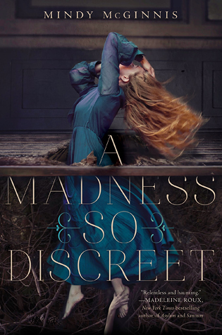 Review: A Madness So Discreet – Mindy McGinnis