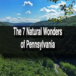 7 Natural Wonders of Pennsylvania
