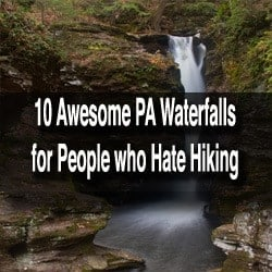 Easy to Reach PA Waterfalls