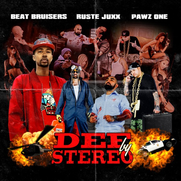 "Beat Bruisers x Ruste Juxx x Pawz One - ''Def By Stereo"" (Album)"