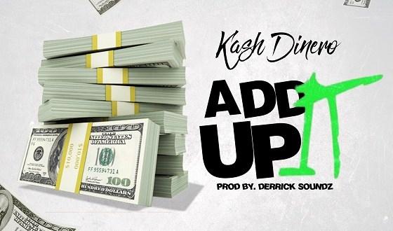 Kash_Dinero-add it up