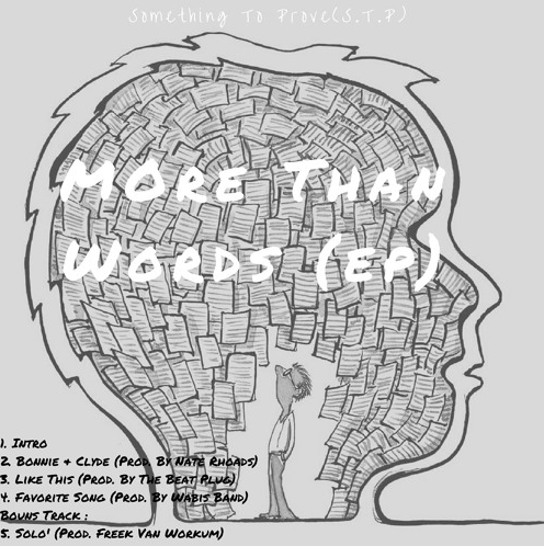 "Something To Prove (S.T.P) - ""More Than Words"" EP"