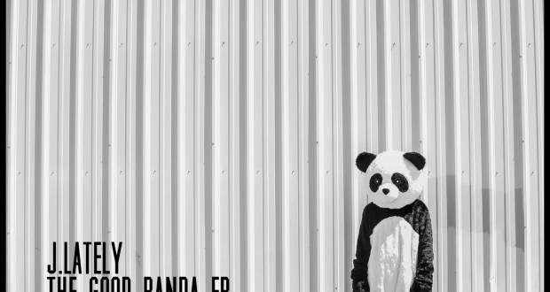 J.Lately - The Good Panda EP