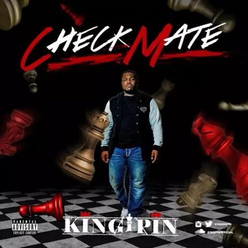 "King Pin - ""Checkmate"" (Mixtape)"