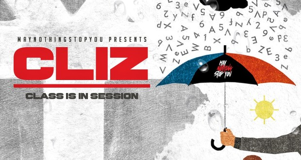 Cliz - Class Is In Session Prod. By Maran (Review)