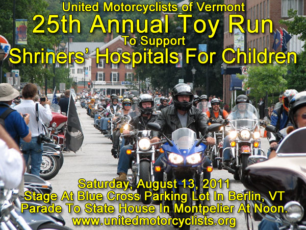 United Motorcyclists of Vermont 25th Annual Toy Run Saturday, August 13, 2011