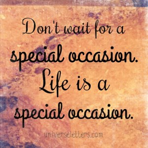 life is a special occasion 2