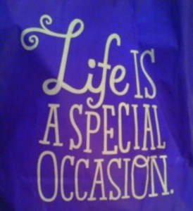 life is a special occasion