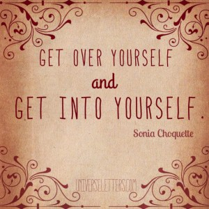get into yourself