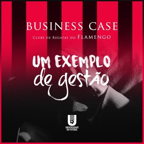 Business Case - Clube de Regatas do Flamengo