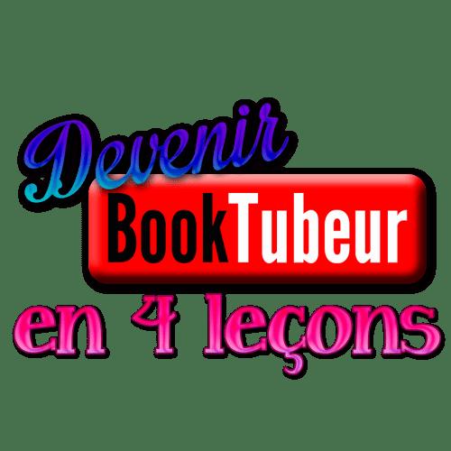 Devenir Booktubeur en 4 leçons