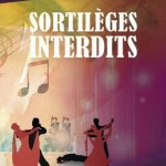 Sortilèges interdits, d'Alice Adenot-Meyer