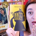 Le roman dont personne ne veut parler : Nos Années sauvages de Karen Joy Fowler