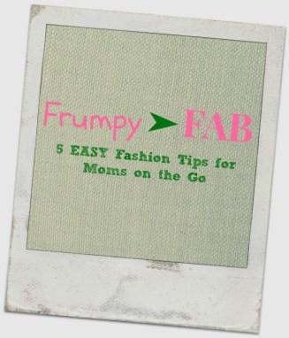 Frumpy to Fab