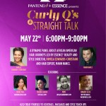 Curly Qs and Straight Talk with Pantene and Essence