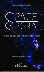 40 ans de space opera