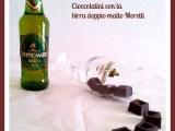 Cioccolatini con birra doppia malto