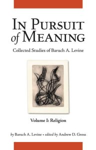 Book Announcement: In Pursuit of Meaning by Baruch A. Levine