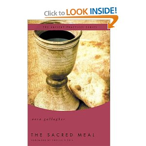 Review: The Sacred Meal: The Ancient Practices Series
